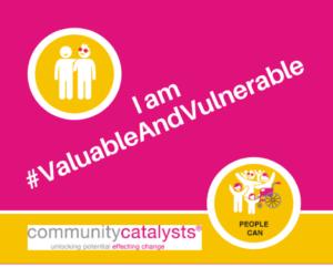I am #ValuableAndVulnerable text image